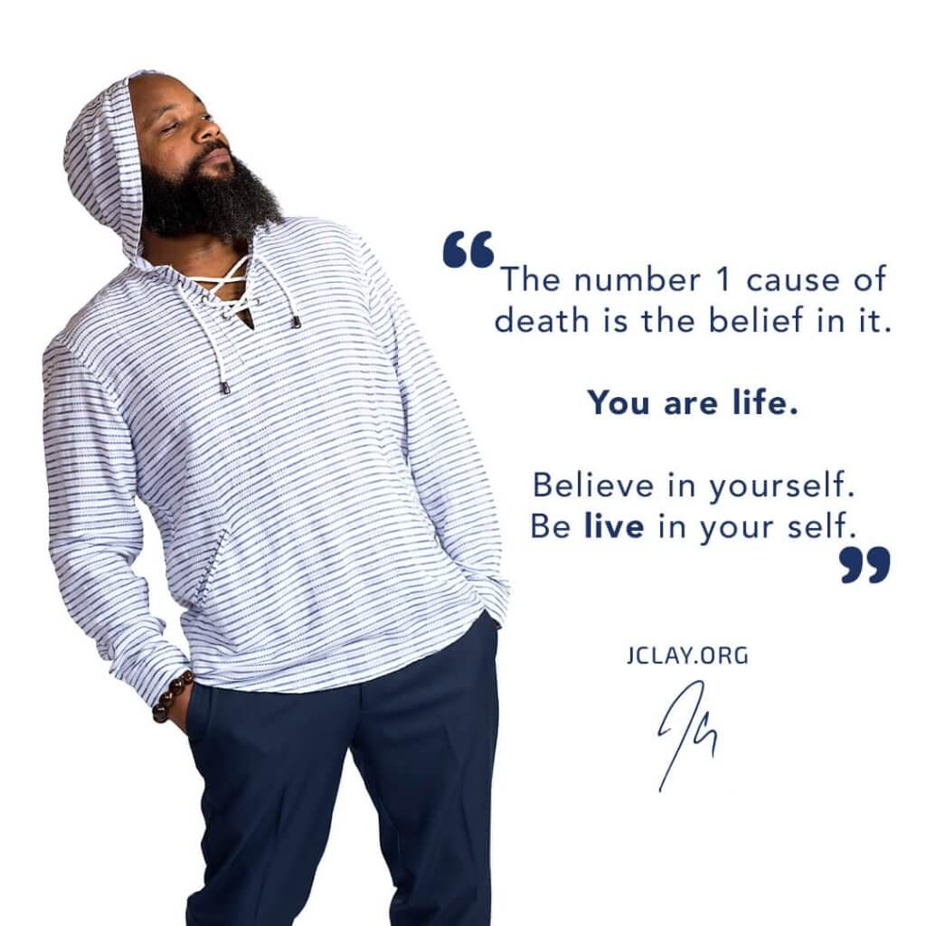 inspirational quote of JClay over an image of him in a hoodie dodging the words