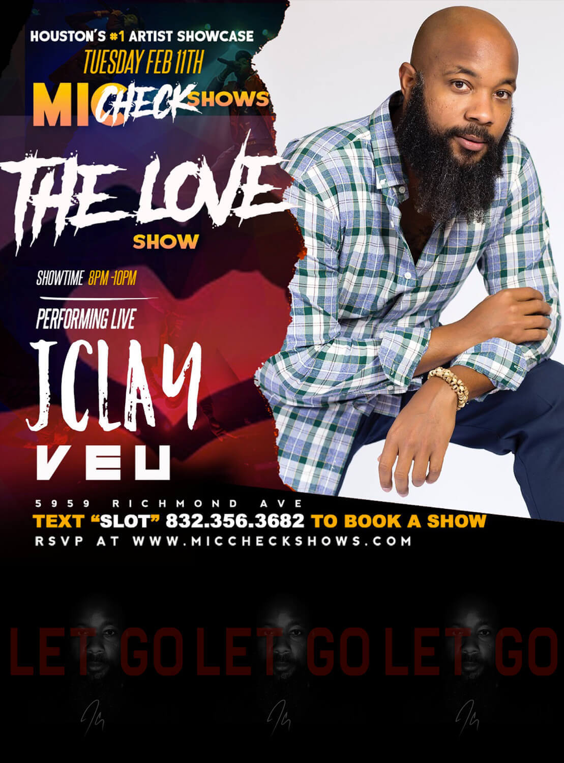 JClay Mic Check Shows: The Love Show Flyer