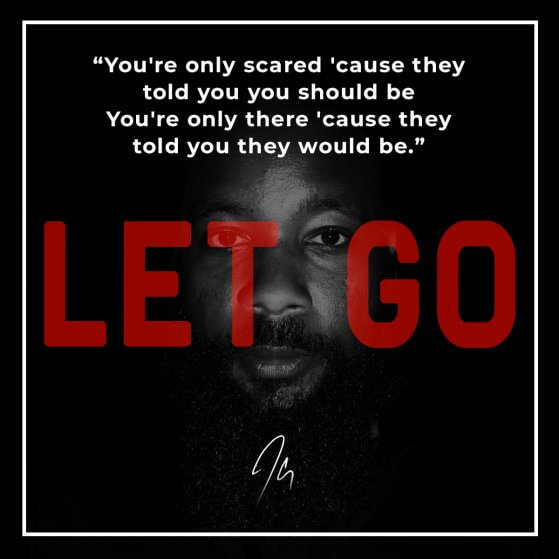 Let Go Lyrics: You're only scared 'cause they told you you should be. You're only there 'cause they told you they would be.