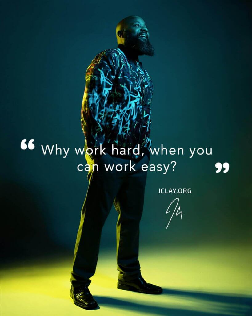 inspirational quote of JClay over an image of JClay in a cool jacket and colorful background