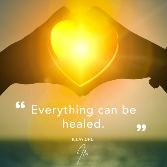 motivational quote by jclay about healing over an image of a heart sun hands