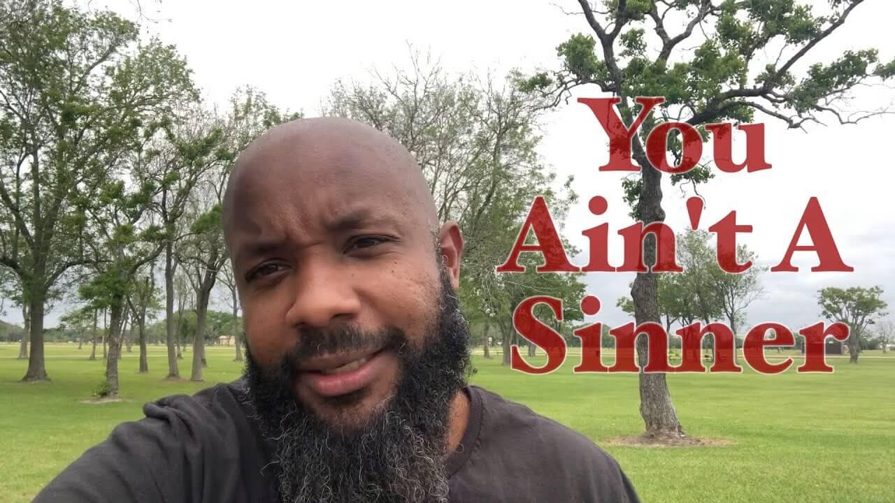 You Ain't A Sinner