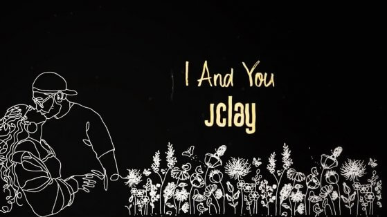 JClay - I And You
