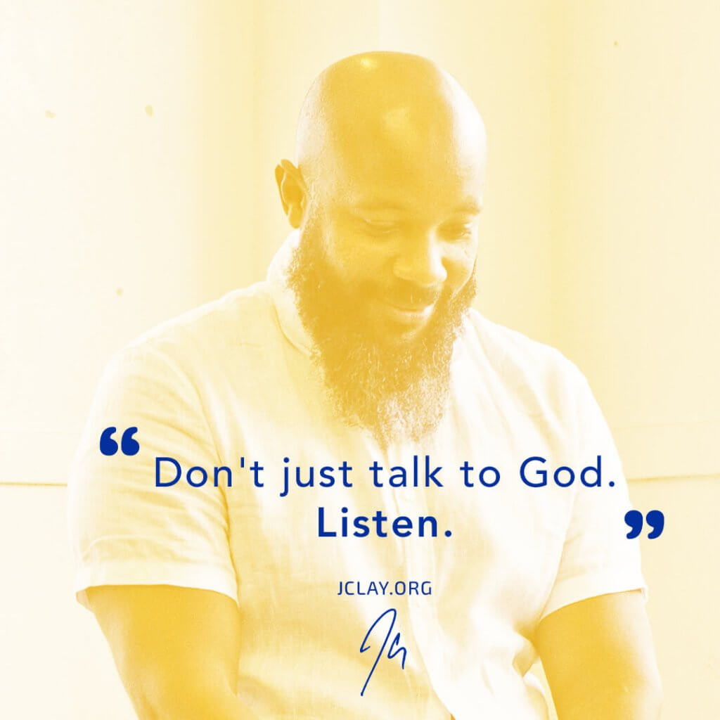 mindful quote by jclay about listening to god